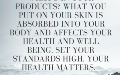 What we put on our skin matters!!